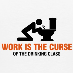 Work Is The Curse 2 (2c)++ Bags  - Men's Premium T-Shirt