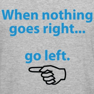 When Nothing Goes Right 1 (dd)++ Gensere - Slim Fit T-skjorte for menn