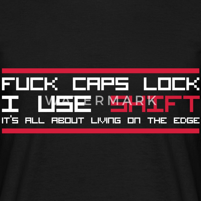 Fuck Caps Lock T-shirts - Herre-T-shirt
