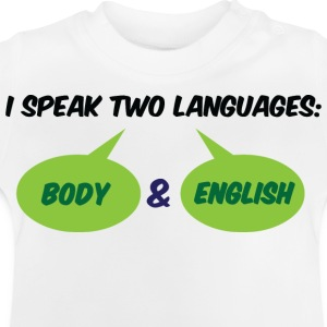 I Speak Two Languages 1 (dd)++ T-shirt bambini - Maglietta per neonato