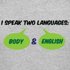 I Speak Two Languages 1 (dd)++ Hoodies & Sweatshirts - Men's Slim Fit T-Shirt
