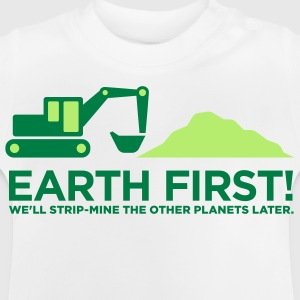 Earth First 2 (2c)++ Kinder shirts - Baby T-shirt