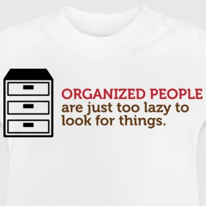 Organized People 1 (dd)++ Kinder shirts - Baby T-shirt