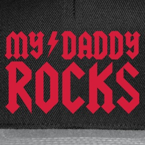 Black My daddy rocks Shirts - Snapback Cap