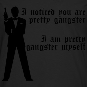 Pretty Gangster Tee shirts - T-shirt manches longues Premium Homme