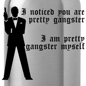 Pretty Gangster T-Shirts - Trinkflasche