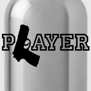 Player | Gun | Waffe T-Shirts - Drinkfles