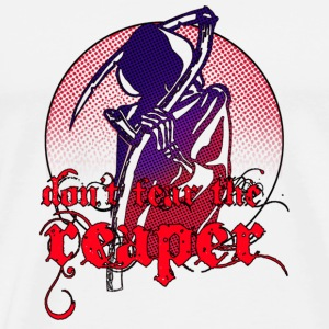Don't Fear The Reaper - Männer Premium T-Shirt