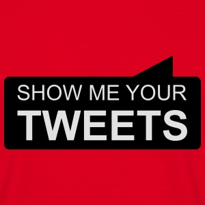 show me your TWEETS Gensere - T-skjorte for menn