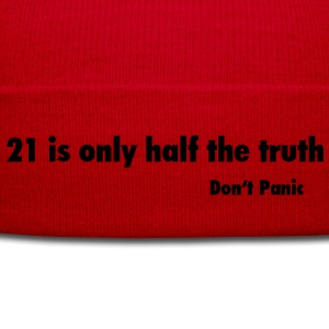 Don't Panic / 21 is only half the Truth T-Shirts - Wintermütze