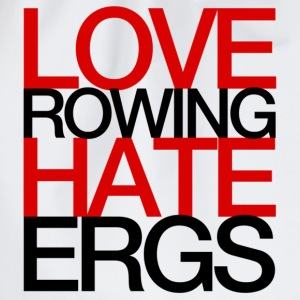 Love Rowing Hate Ergs - Women's Rowing T-Shirt - Drawstring Bag