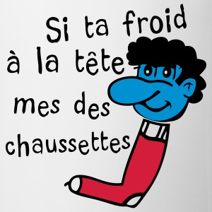 froid tete mes des chaussettes Tee shirts - Tasse