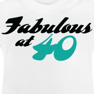 Fabulous At 40 (dd) Kinder shirts - Baby T-shirt