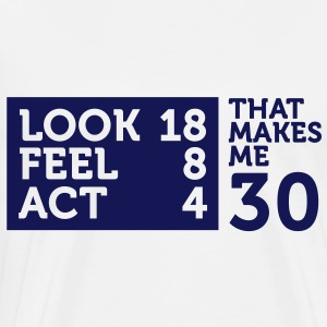 Look Feel Act 30 2 (1c)++ Bags  - Men's Premium T-Shirt