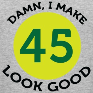 I Make 45 Look Good (dd)++ Sweatshirts - Herre Slim Fit T-Shirt