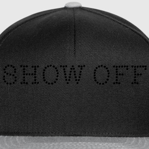 Show Off Tee shirts - Casquette snapback