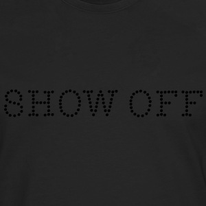 Show Off Tee shirts - T-shirt manches longues Premium Homme