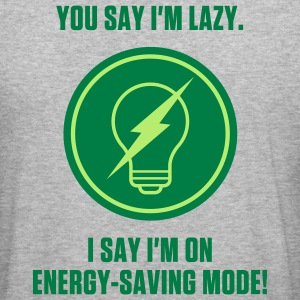 Energy Saving Mode 1 (2c)++ Sweat-shirts - Tee shirt près du corps Homme