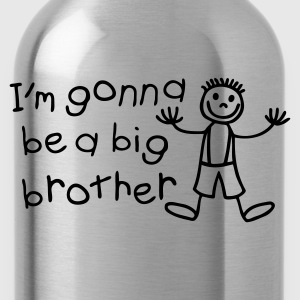 I'm gone be a big brother T-Shirts - Trinkflasche