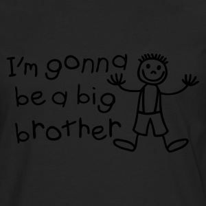 I'm gone be a big brother T-Shirts - Männer Premium Langarmshirt