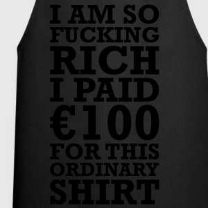 100 EURO VIP FUCKING RICH T-Shirts - Cooking Apron