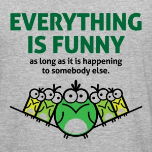 Everything Is Funny 2 (dd)++ Sweatshirts - Herre Slim Fit T-Shirt
