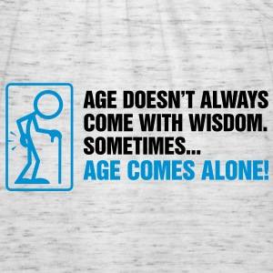 Age With Wisdom 2 (2c)++ Hoodies & Sweatshirts - Women's Tank Top by Bella