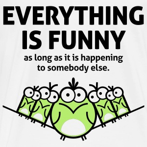 Everything Is Funny 2 (2c)++ Mochilas - Camiseta premium hombre