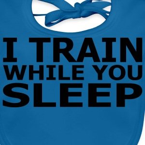 I Train While You Sleep Kids' Classic T-Shirt - Baby Organic Bib