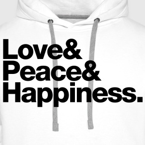 love peace happiness T-Shirts - Men's Premium Hoodie
