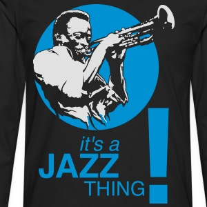 Jazz thing flex - Men's Premium Longsleeve Shirt