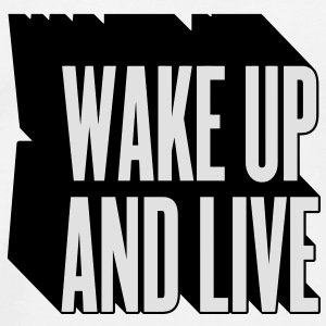 wake up and live (utilisez digital direct de préférence) Badges - T-shirt Premium Homme