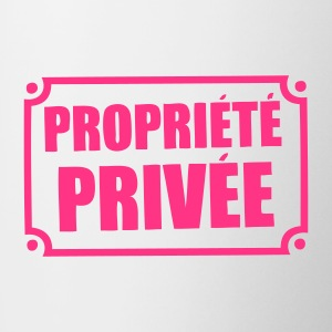 pancarte propriete privee Sous-vêtements - Tasse