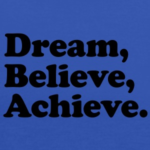 dream believe achieve Kids' Shirts - Women's Tank Top by Bella
