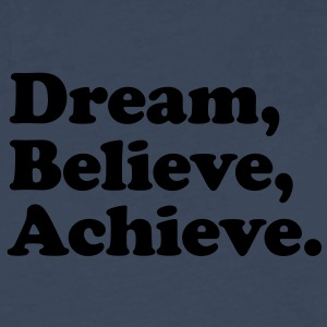 dream believe achieve Kids' Shirts - Men's Premium Longsleeve Shirt