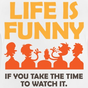 Life Is Funny 4 (dd)++ Kinder shirts - Baby T-shirt