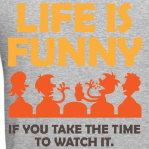 Life Is Funny 4 (dd)++ Hoodies & Sweatshirts - Men's Slim Fit T-Shirt