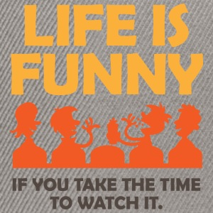 Life Is Funny 4 (dd)++ Sweat-shirts - Casquette snapback