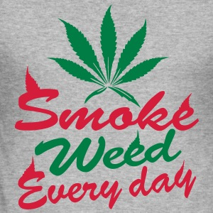 smoke weed every day Sweat-shirts - Tee shirt près du corps Homme