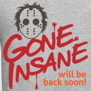 Gone Insane 3 (dd)++ Sweat-shirts - Tee shirt près du corps Homme