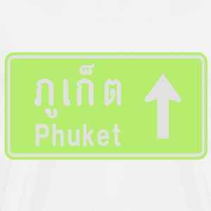 Phuket, Thailand / Highway Road Traffic Sign - Men's Premium T-Shirt