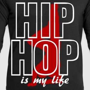 hip hop is my life Tee shirts - Sweat-shirt Homme Stanley & Stella