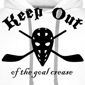 Keep Out Of The Goal Crease (Ice Hockey) Long sleeve shirts - Men's Premium Hoodie
