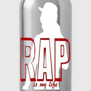 rap is my life T-Shirts - Water Bottle