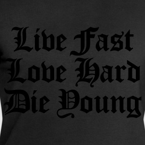 live fast love hard :-: - Men's Sweatshirt by Stanley & Stella