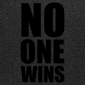 no one wins :-: - Snapback Cap