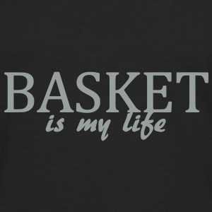 basket is my life Bags  - Men's Premium Longsleeve Shirt
