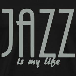 jazz is my life Sacs - T-shirt Premium Homme