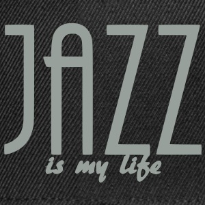 jazz is my life Väskor - Snapbackkeps