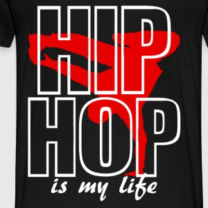 hip hop is my life Sweat-shirts - T-shirt Premium Homme